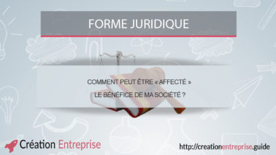 comment-peut-etre-affecte-le-benefice-de-ma-societe
