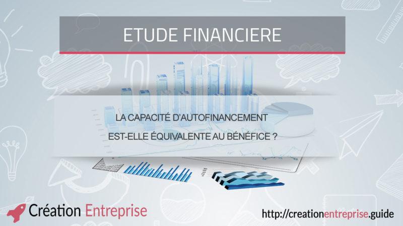 La capacité d'autofinancement est-elle équivalente au bénéfice ?